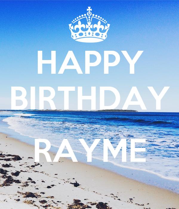 HAPPY BIRTHDAY  RAYME