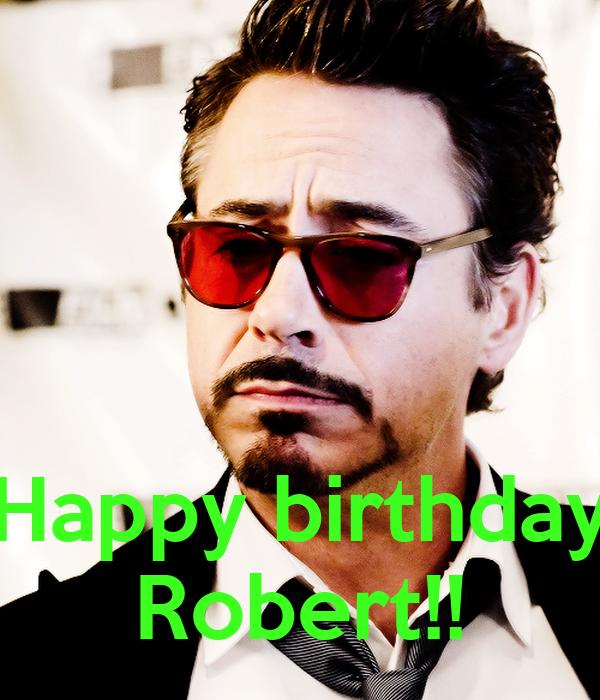 Happy Birthday Robert!! Poster