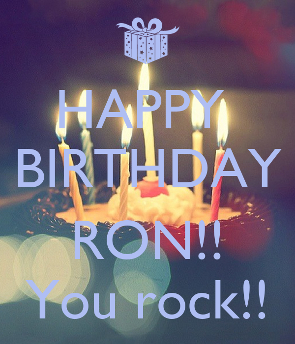 Happy Birthday Ron You Rock Poster Kim Keep Calm O