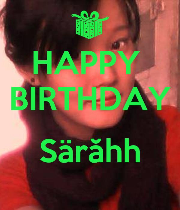 HAPPY  BIRTHDAY   Särăhh