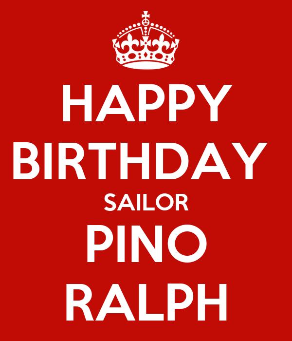 HAPPY BIRTHDAY  SAILOR PINO RALPH
