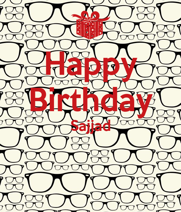 Happy Birthday Sajjad
