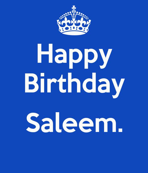 Happy Birthday  Saleem.