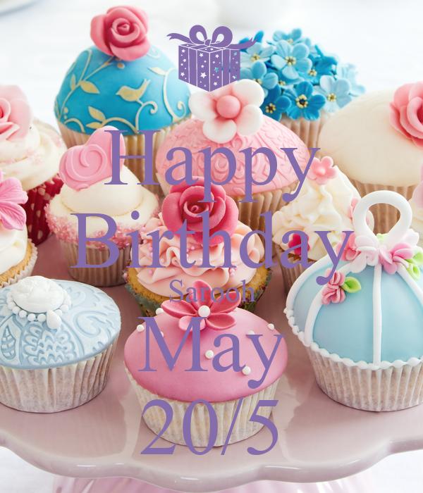 Happy Birthday Sarooh May 20/5