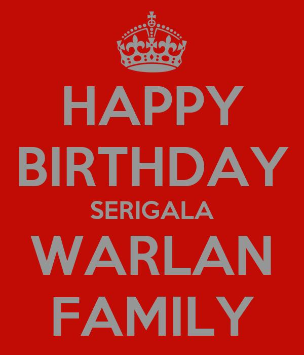 HAPPY BIRTHDAY SERIGALA WARLAN FAMILY