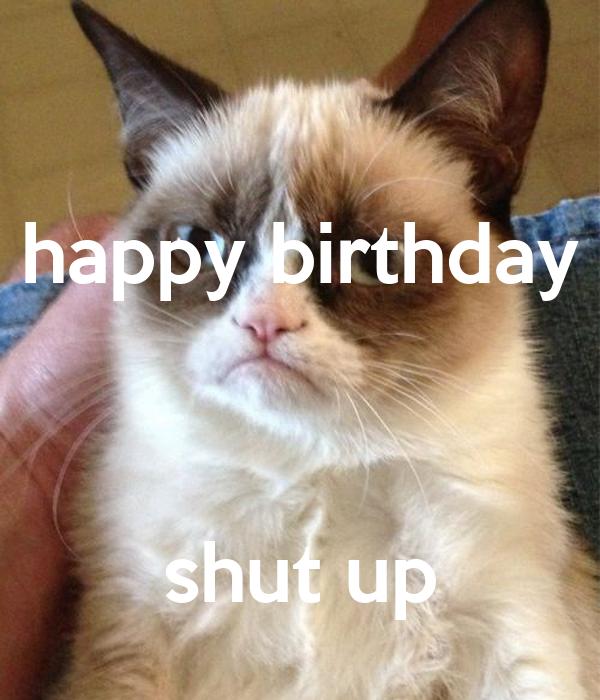 happy birthday    shut up