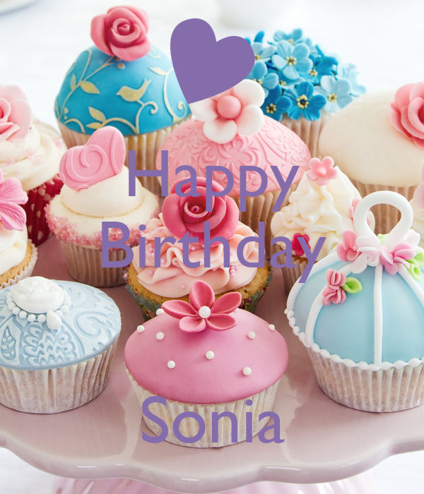 happy birthday sonia Happy Birthday Sonia Poster | Stone Office | Keep Calm o Matic happy birthday sonia