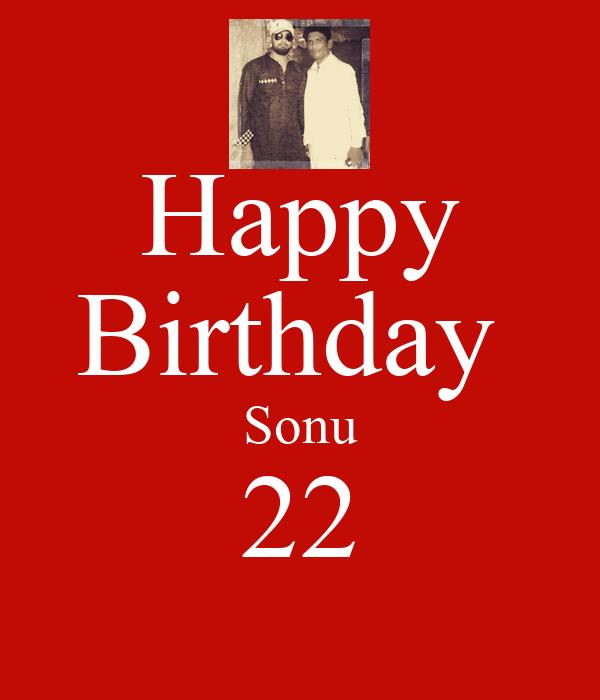 Happy Birthday  Sonu 22
