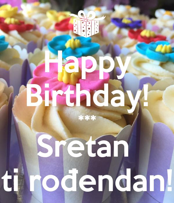 Happy Birthday! *** Sretan  ti rođendan!