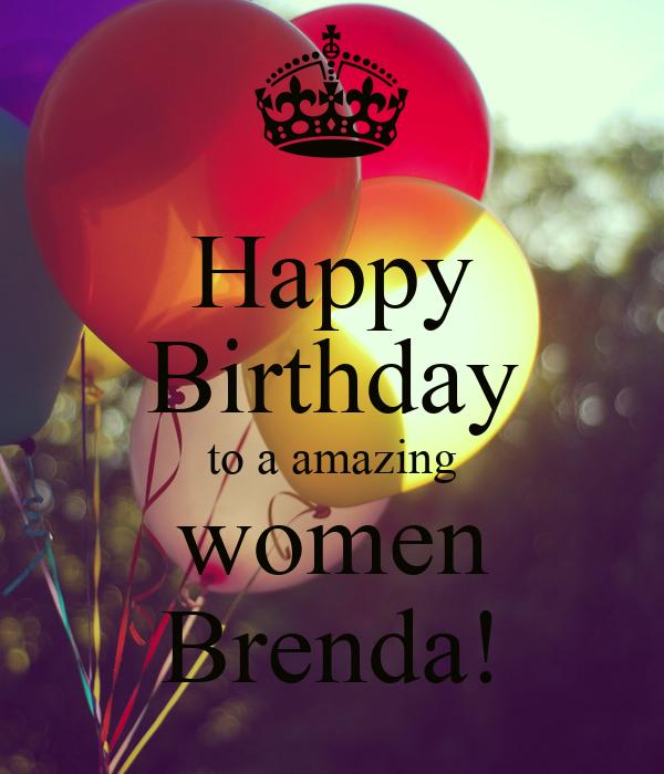 Happy Birthday To A Amazing Women Brenda