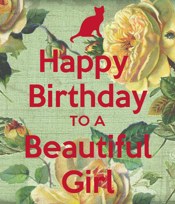 Happy Birthday TO A Beautiful Girl Poster