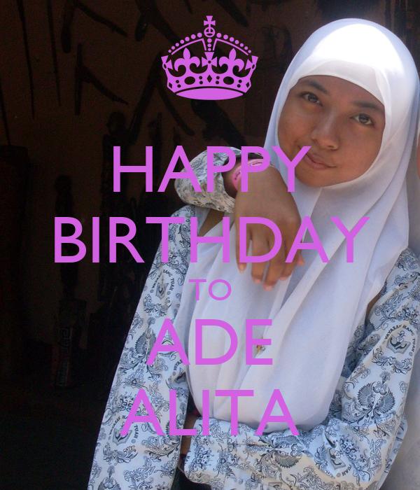 HAPPY BIRTHDAY TO ADE ALITA