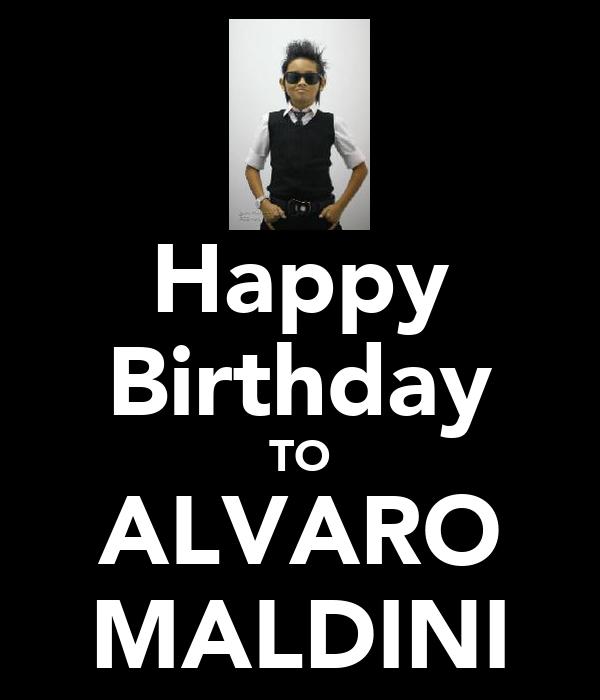 Happy Birthday TO ALVARO MALDINI