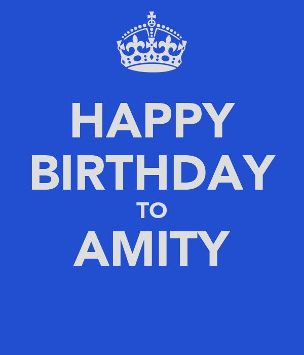 HAPPY BIRTHDAY TO AMITY