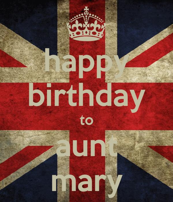 happy birthday to aunt mary