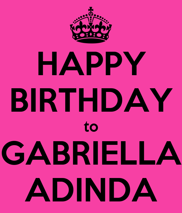 HAPPY BIRTHDAY to GABRIELLA ADINDA