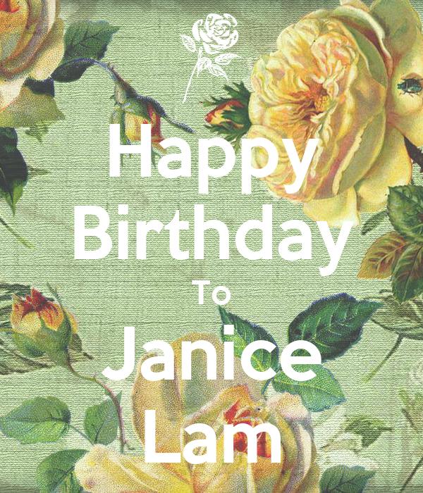 Happy Birthday To Janice Lam
