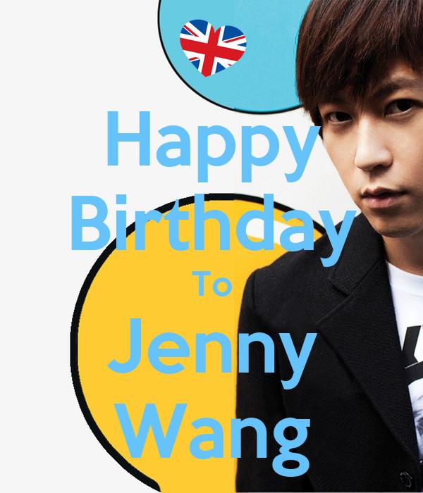 Happy Birthday To Jenny Wang