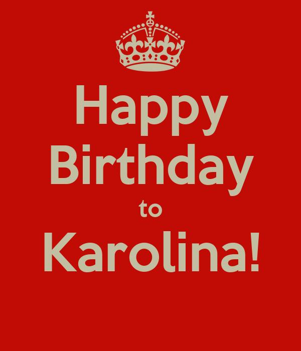 Happy Birthday to Karolina!