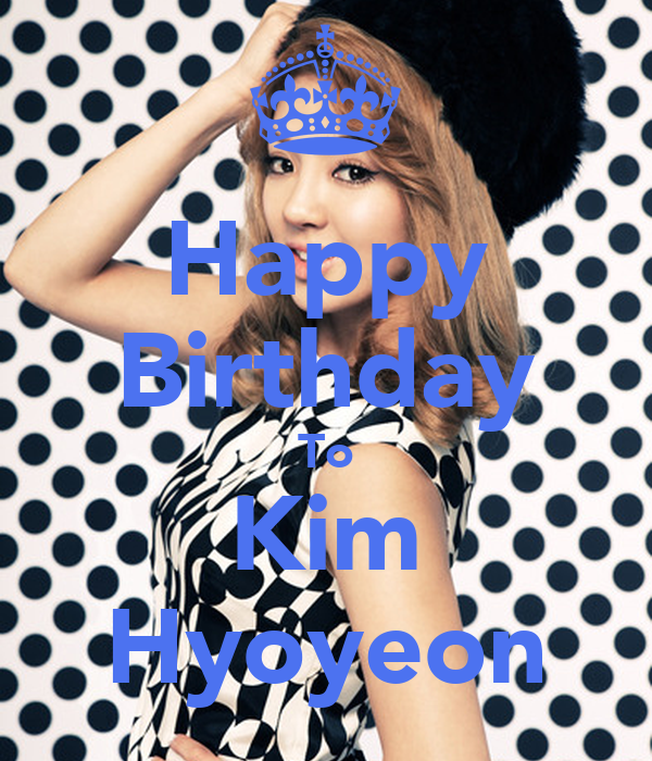 Happy Birthday To Kim Hyoyeon