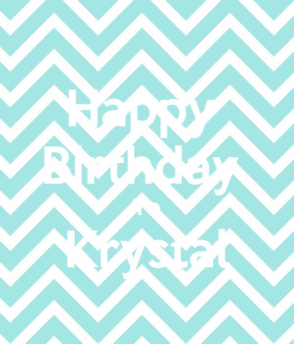 Happy  Birthday  To Krystal