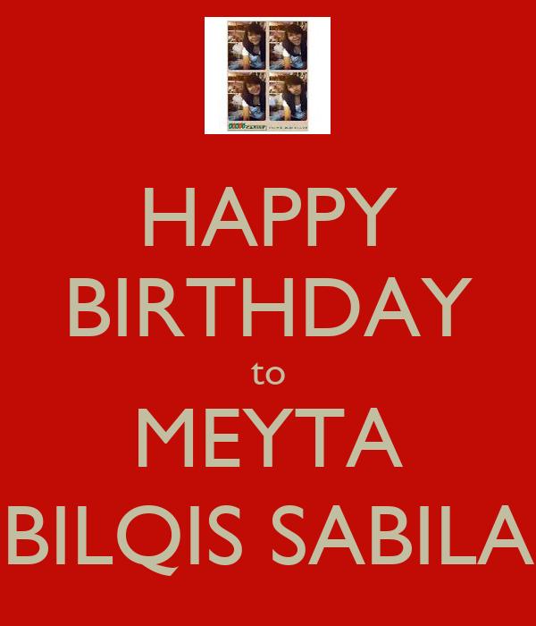 HAPPY BIRTHDAY to MEYTA BILQIS SABILA