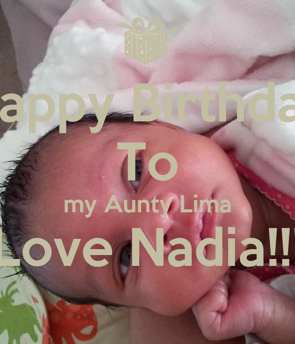 Happy Birthday To my Aunty Lima Love Nadia!!!