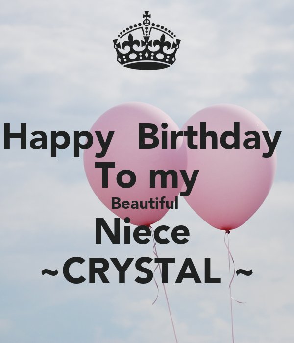 Happy Birthday To My Beautiful Niece ~CRYSTAL