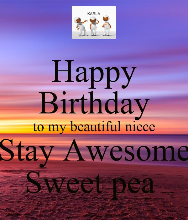 Happy Birthday To My Beautiful Niece Stay Awesome Sweet