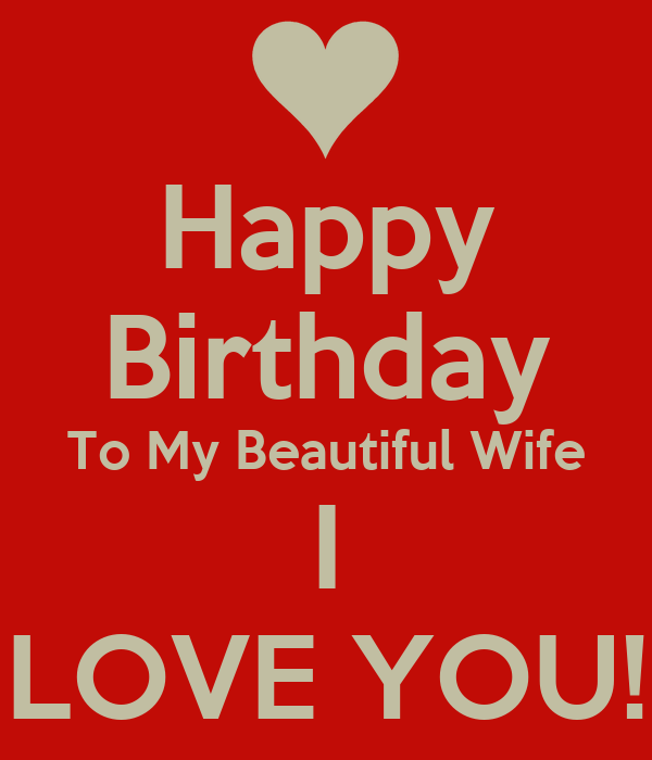 Happy Birthday To My Beautiful Wife I LOVE YOU! Poster ...