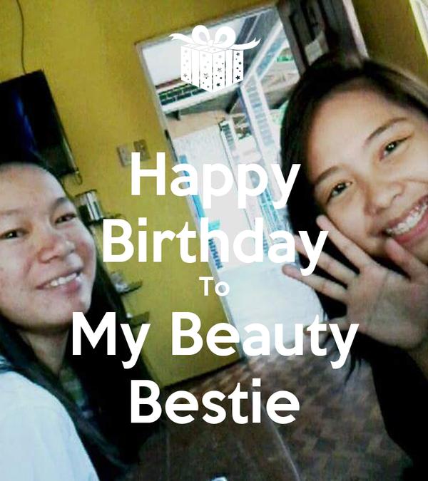 Happy Birthday To My Beauty Bestie Poster