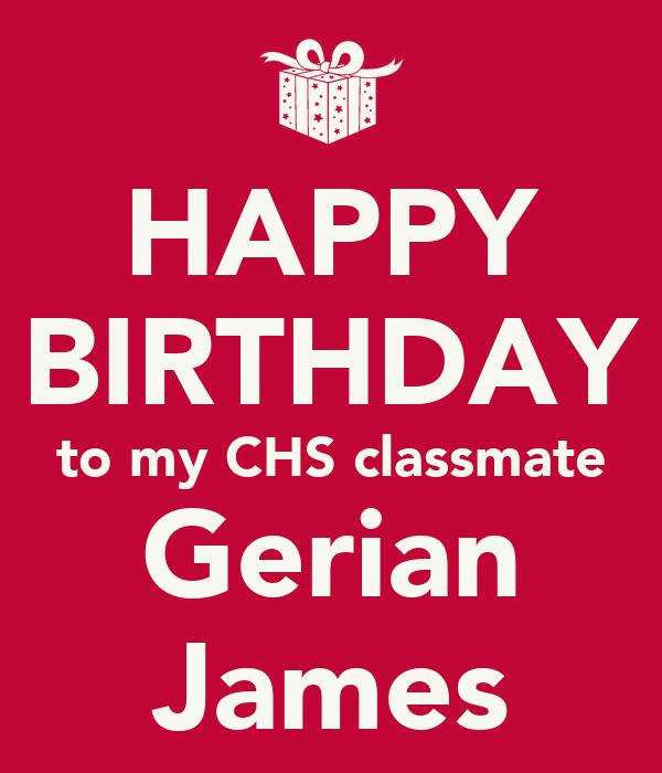 HAPPY BIRTHDAY to my CHS classmate Gerian James