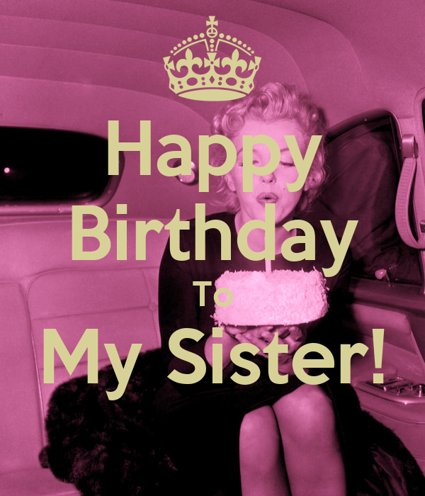 Happy Birthday To My Sister! Poster