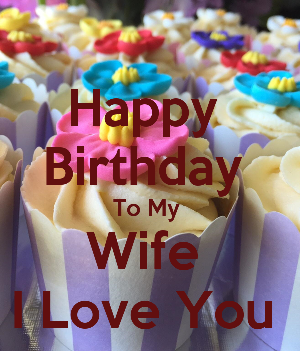 Happy Birthday To My Wife I Love You Poster | Louis | Keep ...