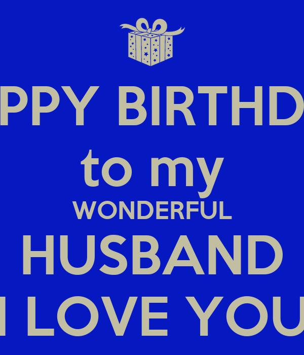 Happy Birthday Husband My Love: HAPPY BIRTHDAY To My WONDERFUL HUSBAND I LOVE YOU Poster