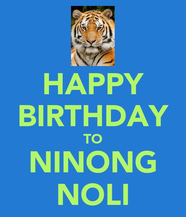HAPPY BIRTHDAY TO NINONG NOLI