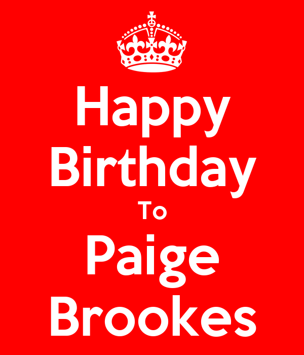Happy Birthday To Paige Brookes