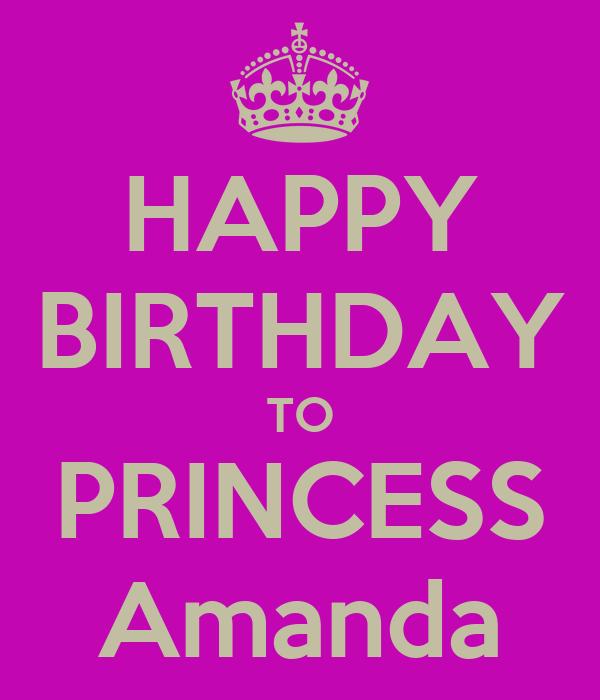 HAPPY BIRTHDAY TO PRINCESS Amanda