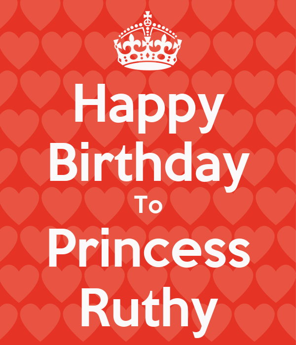 Happy Birthday To Princess Ruthy