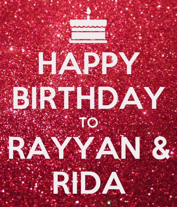 HAPPY BIRTHDAY TO RAYYAN & RIDA