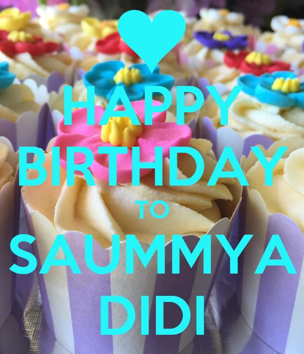 HAPPY BIRTHDAY TO SAUMMYA DIDI