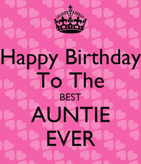 Sharetweetpin Happy Birthday To The Best Auntie Ever In Your