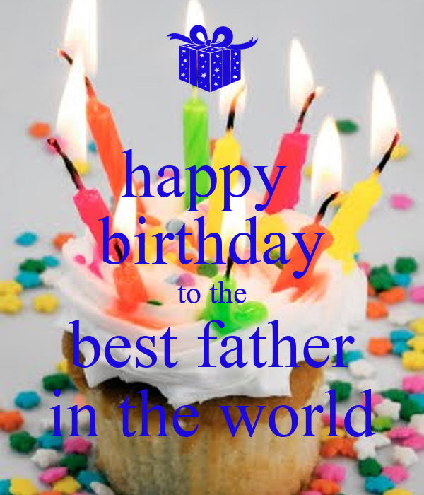 Happy Birthday To The Best Father In The World Poster Qeti Keep