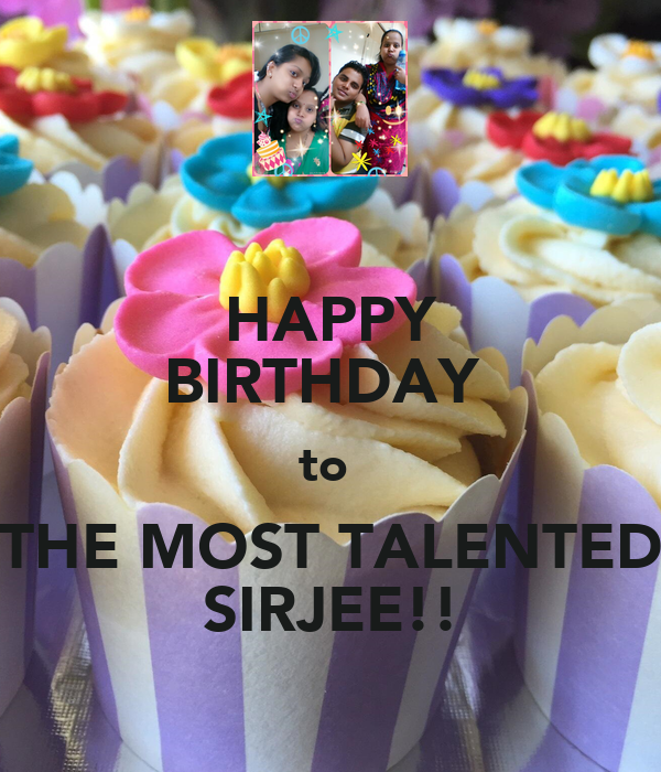 HAPPY BIRTHDAY  to  THE MOST TALENTED SIRJEE!!