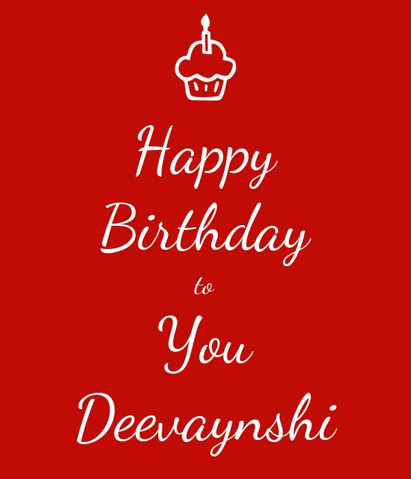 Happy Birthday to You Deevaynshi