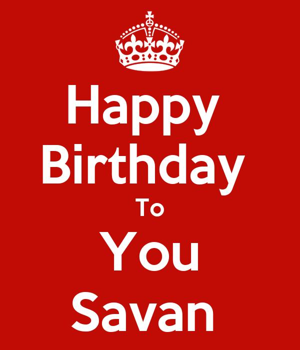 Happy  Birthday  To You Savan