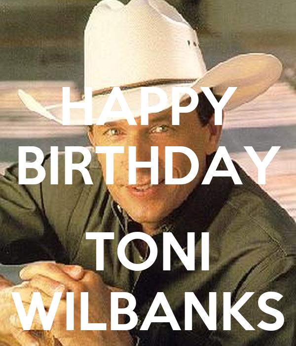 HAPPY BIRTHDAY  TONI WILBANKS