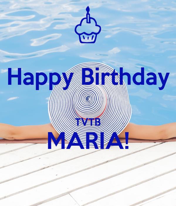 Happy Birthday  TVTB MARIA!