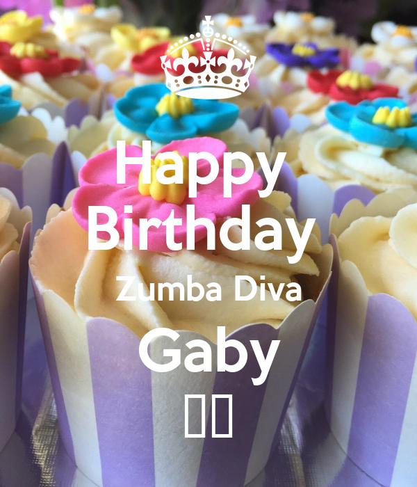 Happy  Birthday  Zumba Diva Gaby ❤️