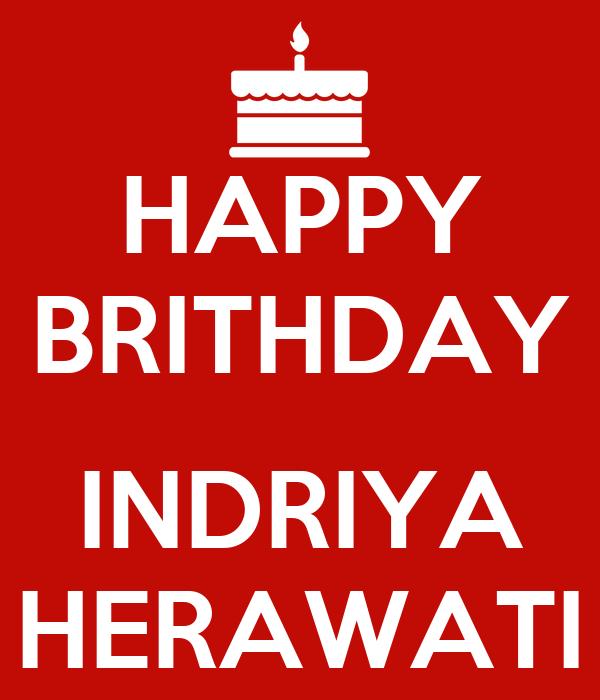 HAPPY BRITHDAY  INDRIYA HERAWATI
